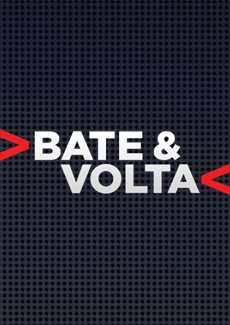 Assistir Bate & Volta