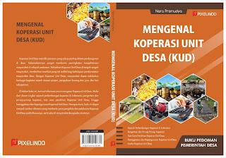 Mengenal Koperasi Unit Desa (KUD)