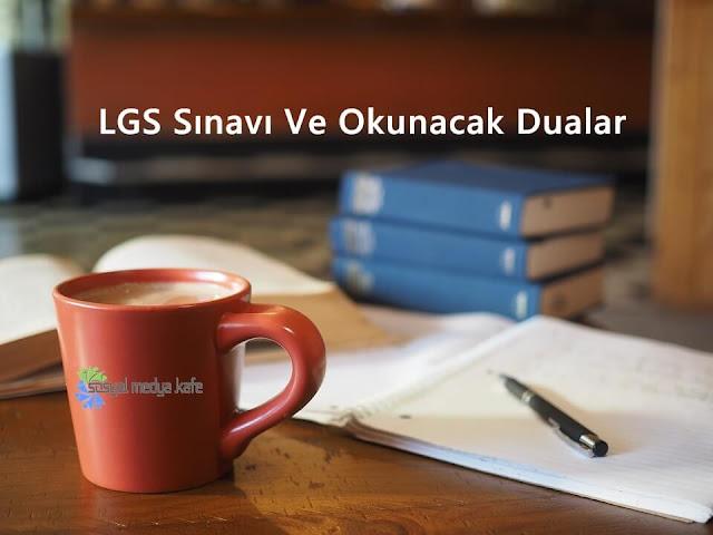 LGS Sınavı Ve Okunacak Dualar