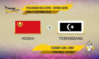 Live Streaming Kedah vs Terengganu SUKMA Perak 17.9.2018