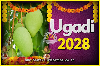 2028 Ugadi New Year Date and Time, 2028 Ugadi Calendar