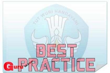 """Contoh """"Best Practice"""" Untuk Guru dan Teknis Penulisan"""