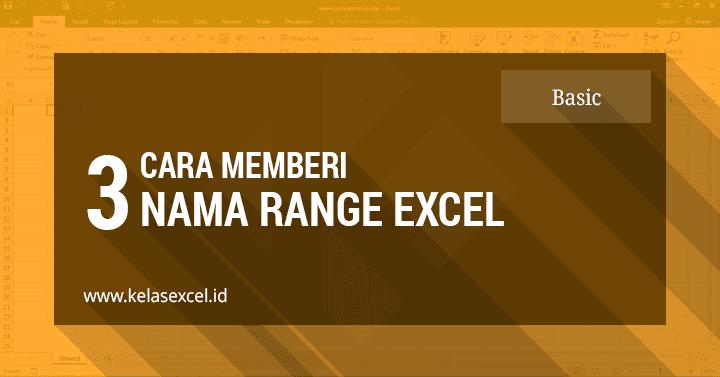 Cara Menamai Range Excel