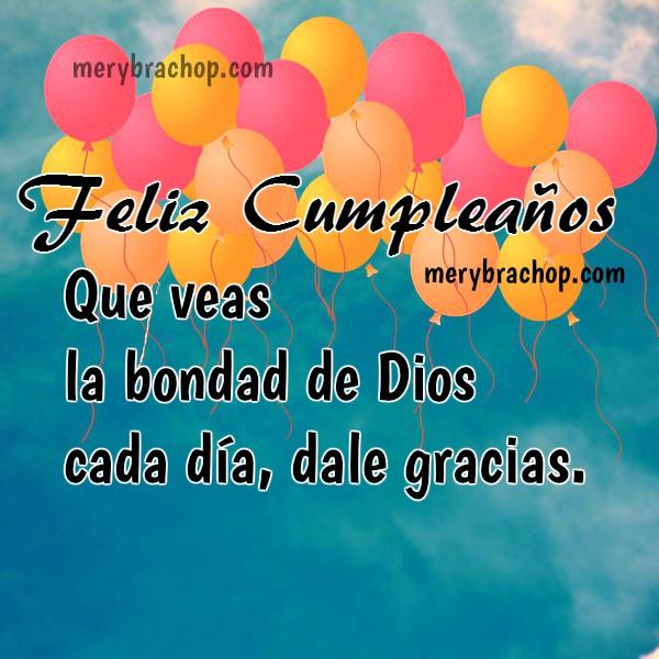 Frases cristianas imagen bonita felicitaciones de cumpleaños amiga, mensaje, saludos cristianos de cumple para hermana, hija amiga por Mery Bracho