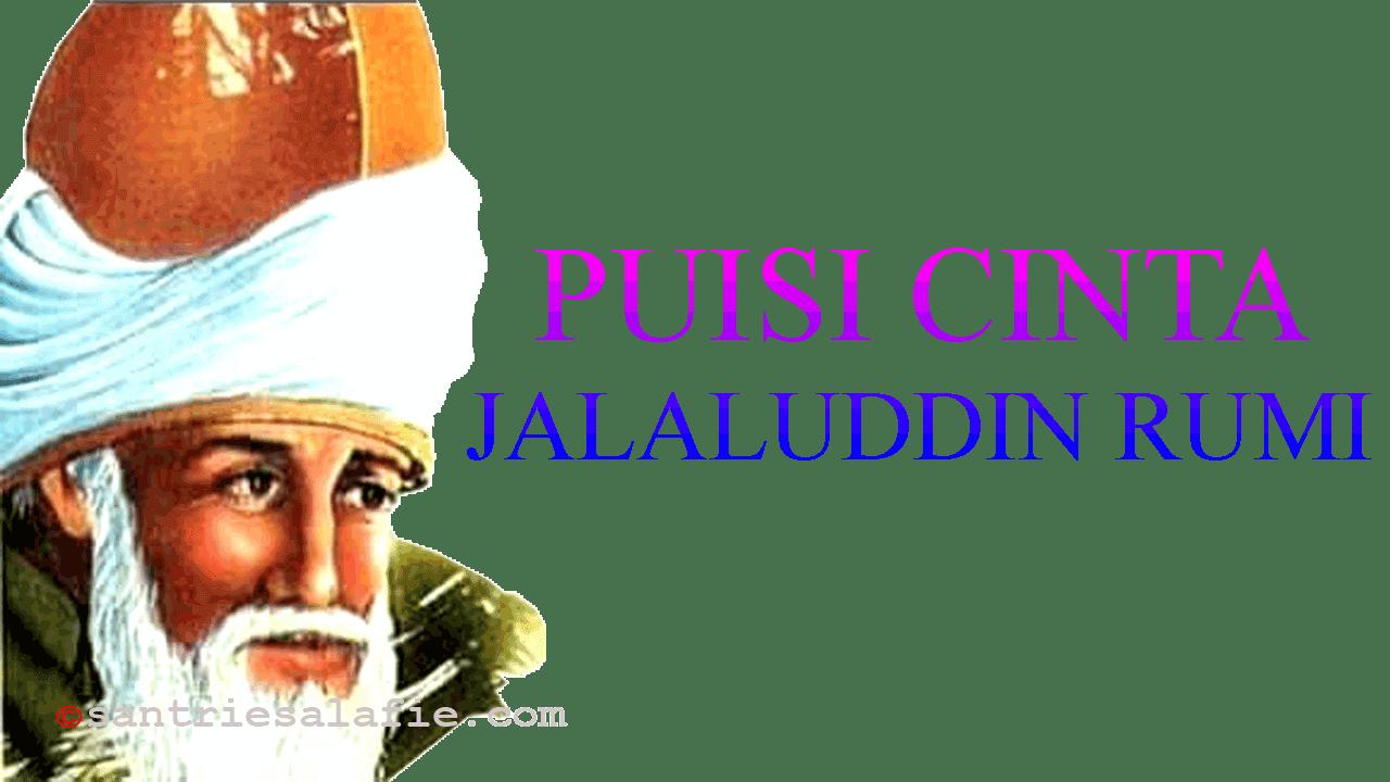 Kumpulan Puisi Cinta Jalaluddin Rumi by Santrie Salafie