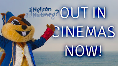 Nelson Nutmeg in cinemas