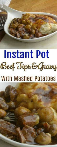 Terrific Instant Pot Beef Tips and Gravy with Mashed Potatoes Recipe