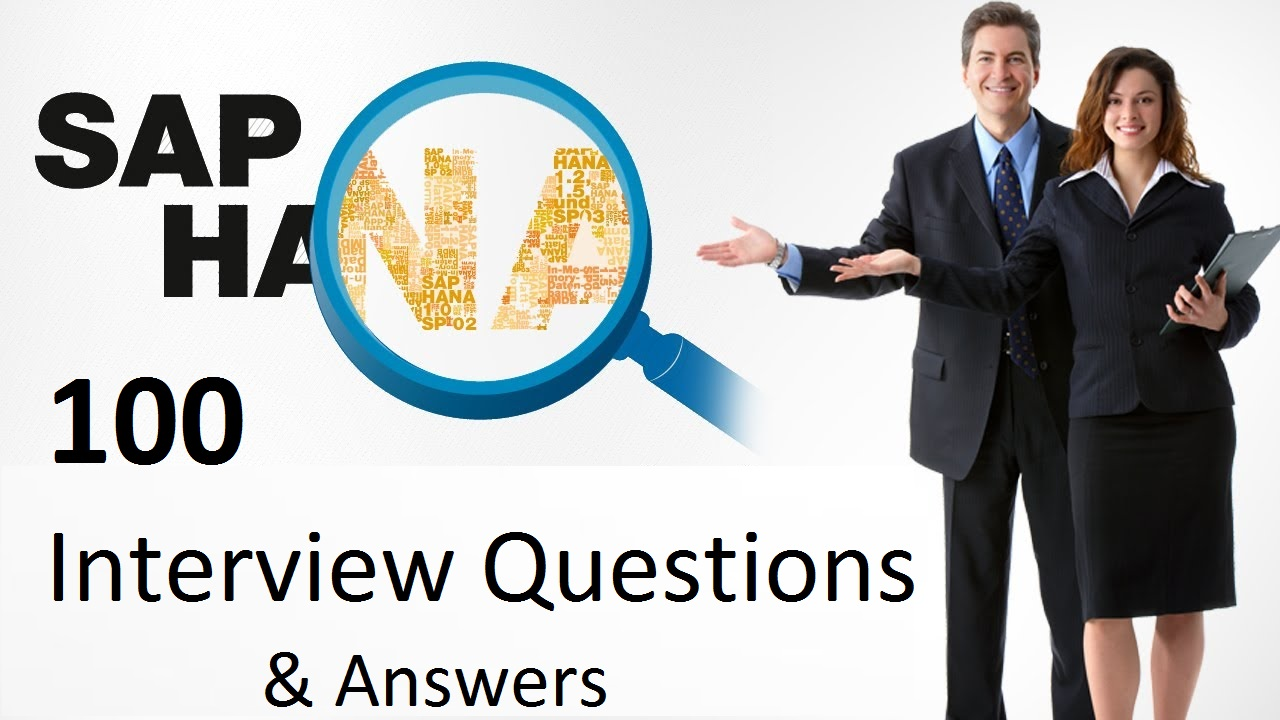 sap abap interview questions sap hana interview questions and answers for freshers experienced