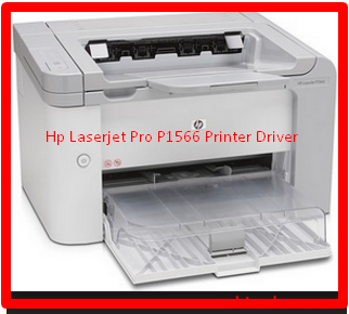 Hp Laserjet Pro P1566 Printer Driver