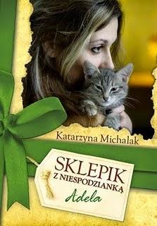 Sklepik z niespodzianką. Adela - Katarzyna Michalak