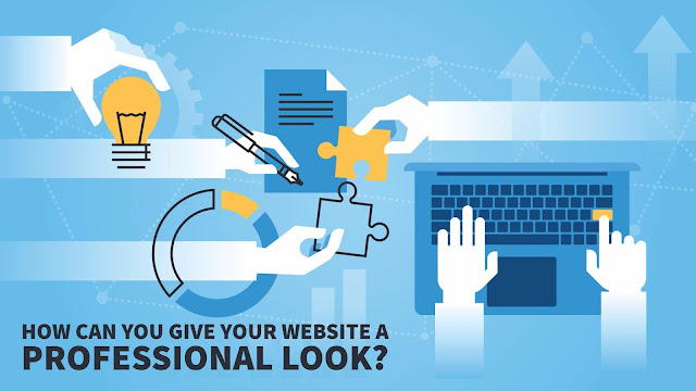 How Can You Give Your Website A Professional Look?