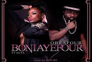 LYRICS: Obrafour – Boniayefour (Lyrics) ft. Efya