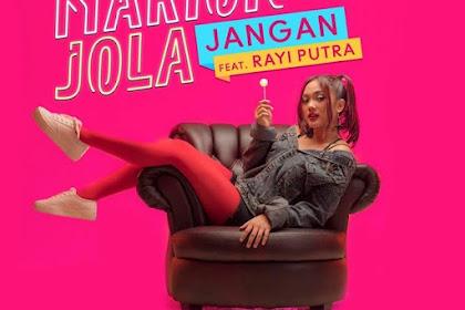 Lirik Lagu Jangan - Marion Jola Feat. Rayi RAN