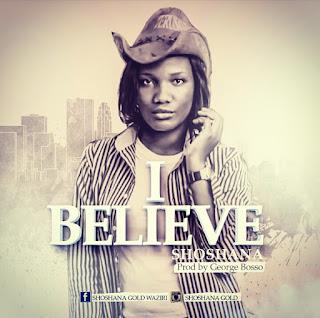 Music: Shoshana - I Believe (prod. by George Bosso)