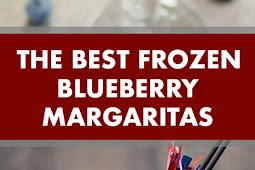 The Best Frozen Blueberry Margaritas