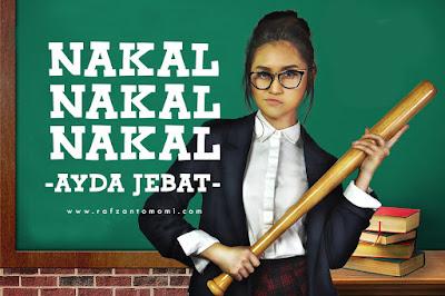 Ayda Jebat - Nakal Nakal Nakal