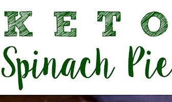 Keto Spinach Pie