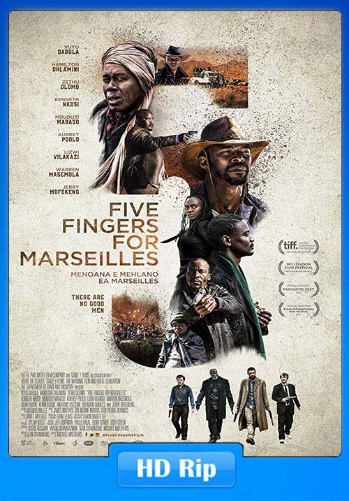 Download Five Fingers for Marseilles [2018 Movie] 1