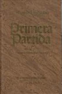 Primera Partida: (MS.HC.397/573) Hispanic Society of America /Alfonso X El Sabio; Francisco Ramos Bossini