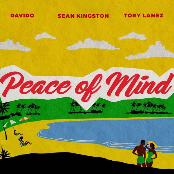 [Music] Sean Kingston – Peace Of Mind Ft. Davido, Tory Lanez