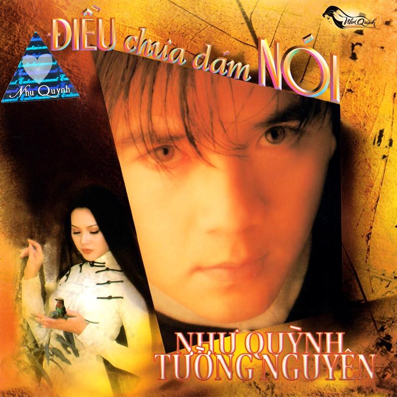 Như Quỳnh CD - Tường Nguyên, Như Quỳnh - Điều Chưa Dám Nói (NRG) + bìa scan mới