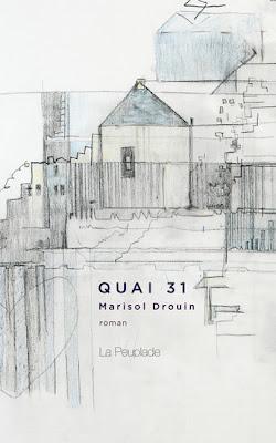 Quai 31 publié chez La Peuplade en 2011. Oeuvre en couverture de Josée Landry sirois