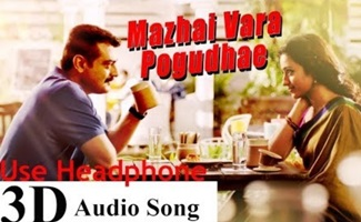 Yennai Arindhaal – Mazhai Vara Pogudhae | 3D Surround Sound | Use Headphone | Harris Jayaraj