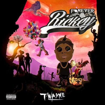 T-Wayne - Forever Rickey -  Album Download, Itunes Cover, Official Cover, Album CD Cover Art, Tracklist