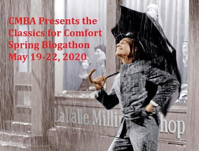 CMBA 2020 Spring Blogathon: Classics for Comfort