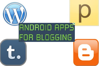 blogging android apps