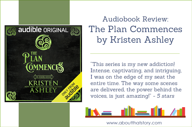 Audiobook Review: The Plan Commences (The Rising #2) by Kristen Ashley | About That Story