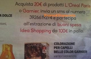 Logo L'Oreal e Garnier ti fanno vincere 99 Gift Card IdeaShopping da 100 euro!
