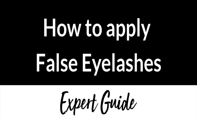 How to Apply False Eyelashes 9 Steps Expert Guide