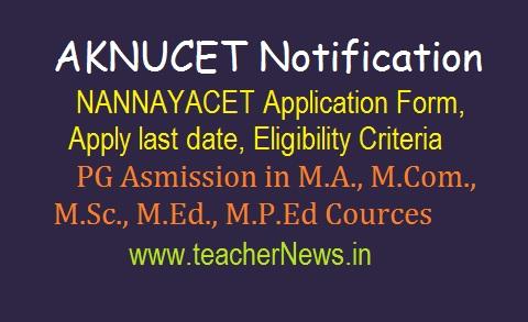 AKNUCET Notification 2019 | NANNAYACET Application Form Apply last date