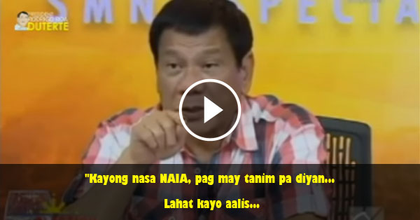 Must Watch: Duterte warns Naia Personnel, Stop it or Else