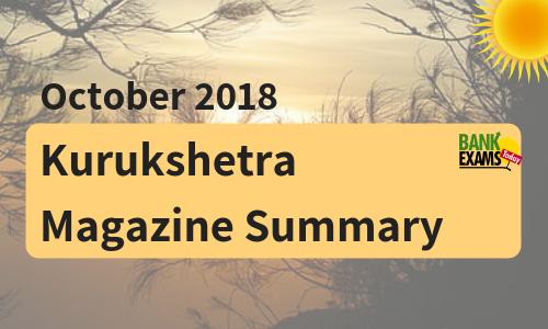 Kurukshetra Magazine Summary- October 2018