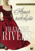 Amor de Redenção - Redeeming Love - Francine Rivers