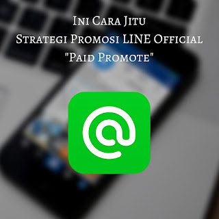cara paid promote line menambah adders
