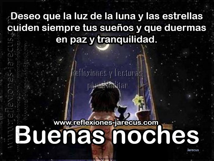 Buenas Noches, Que La Luna Y Las Estrellas Cuiden Tus