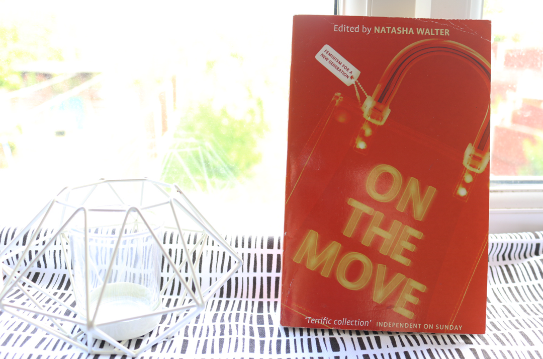 On The Move: Feminism For a New Generation by Natasha Walter