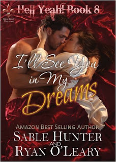 http://www.amazon.com/Ill-See-You-My-Dreams-ebook/dp/B00AFB685K/ref=sr_1_4?s=books&ie=UTF8&qid=1460064982&sr=1-4&keywords=Sable+Hunter+and+Ryan+O%27Leary