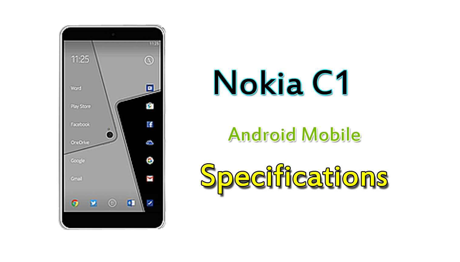 nokia c1 android. nokia c1 full mobile specifications android mobiles