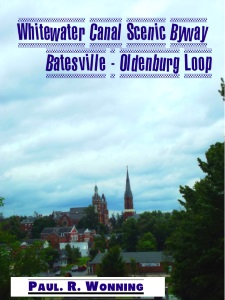 Whitewater Canal Scenic Byway - Batesville - Oldenburg Loop