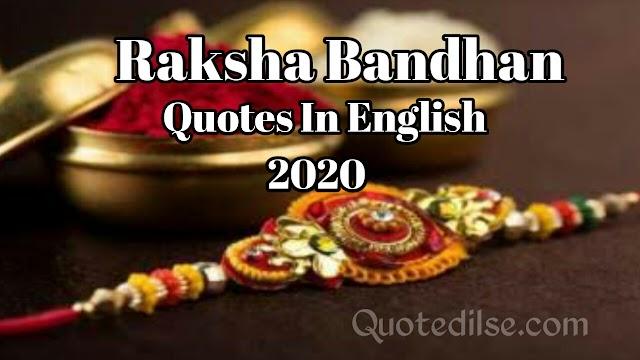 Raksha Bandhan Quotes In English 2020