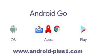 شركة جوجل تطلق نظام اندرويد Android Go الجديد المخصص للهواتف و الاجهزة الضعيفة، معلومات عن Android Go، نظام Android Go للهواتف الضعيفة، اندرويد خفيف، نظام اندرويد المخفف، صور Android Go، تحديث Android Go للهواتف الضعيفة، تنزيل اندرويد خفيف، اندرويد مخفف، نسخة اندرويد خفيفة، اندرويد Android Go، google Android Go