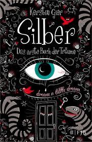 Silber- Das erste Buch der Träume, Kerstin Gier