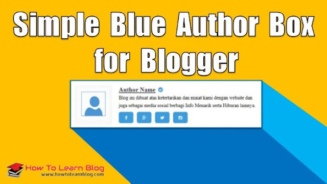 How to add simple author box widget below on Blogger's post? Author box widget for Blogger. Blogspot author box widget codes. Best responsive and simple author box widget for Blogger's blog.