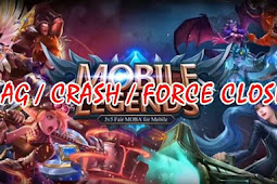 2 Cara Ampuh Mengatasi HP Lag / Crash / Force Close Saat Main Mobile Legends
