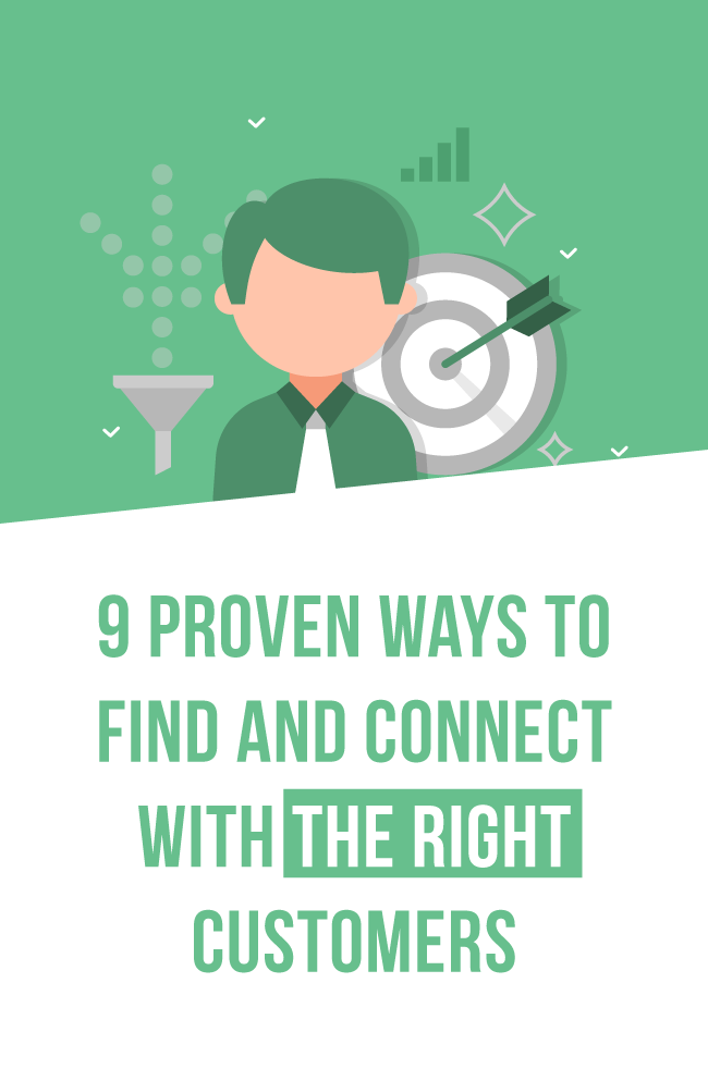9 proven ways to find and connect with the right customers