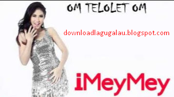 Download Lagu Imeymey Om Telolet Om Mp3 Dangdut Terbaru